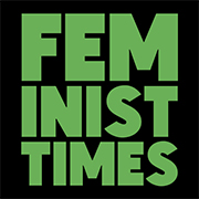 website launch, feminist times, sarah graham