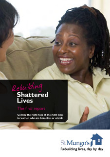 female homelessness, homeless women's issues, St Mungo's report, Rebuilding Shattered Lives report