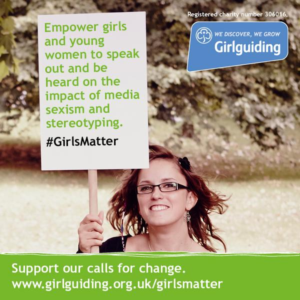#girlsmatter, girlguiding, media sexism, women's rights