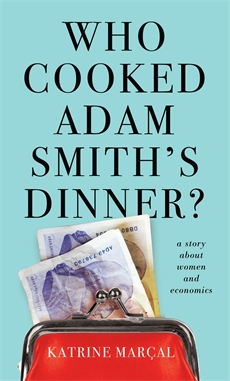 who cooked adam smith's dinner, women and work, women's pay