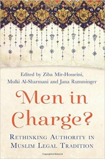 Men in charge? rethinking authority in Muslim legal tradition, book