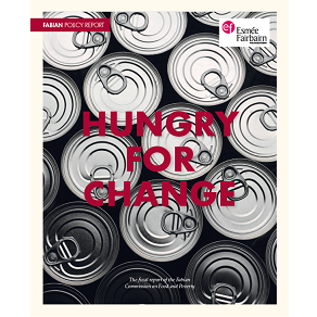 fabian commision, househod food insecurity, report, hunger, UK