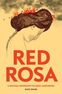 red rosa, Rosa Luxemburg, Kate Evans, comic book, Verso Books