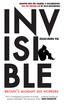 Invisible, Angry White People, Chinese Whispers, Hsiao-Hung Pai, books