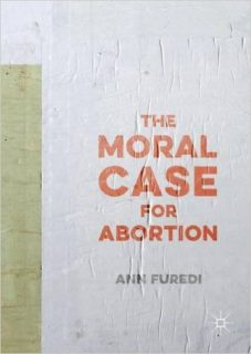 bpas, Ann Furedi, talk, book, the moral case for abortion, once a month pill