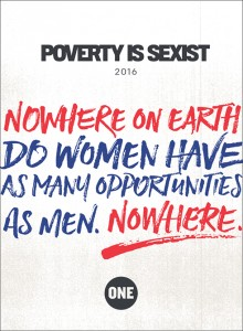poverty is sexist, ONE, letter, time for change