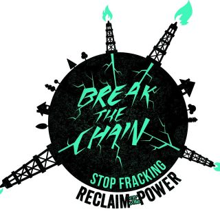 Reclaim the Power, anti-fracking campaign, Break the Chain, fortnight