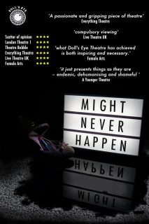 Might Never Happen, Doll's Eye Theatre, school workshops, street harassment