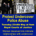 Another undercover police case hearing