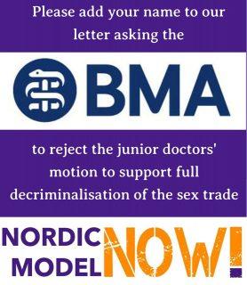 BMA, junior doctors, decriminalisation, prostitution, NordicModelNow!, open letter,