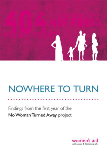Women's Aid, No Woman Turned Away Project, refuge crisis, funding crisis, report, failures, police, social services, housing