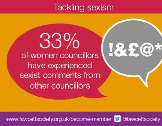 Fawcett Society, Local Government, report, women councillors, discrimination