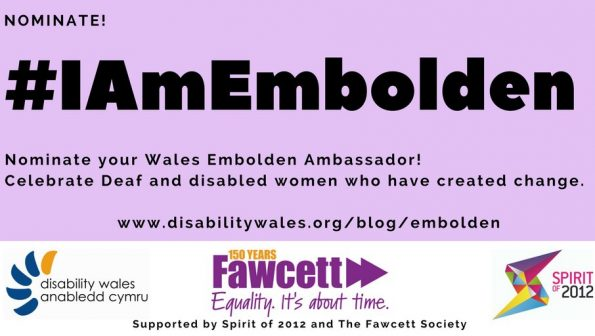 Embolden Ambassadors, disabled Welsh women, nominees wanted