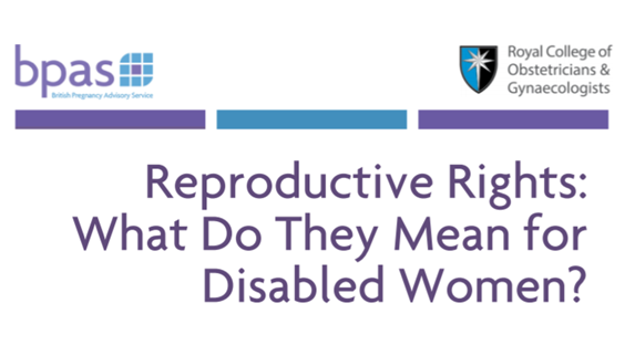 bpas, RCOG, disabled women, reproductive rights, workshop, panel