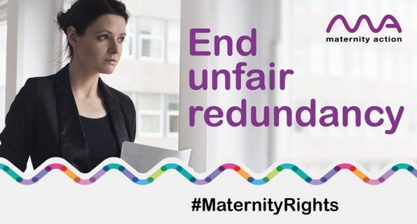 #MaternityRights, Maternity Action, report launched, unfair redundancies, government inaction