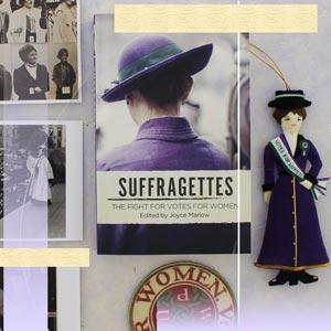 Rebel Women, National Portrait Gallery, Anne Hunt, Suffragette, votes for women, display, Pioneer Women