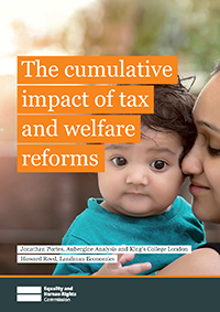 The Cumulative Impact of Tax and Welfare Reforms, EHRC, report, poverty, loss of income, Coalition, Conservative government