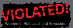 Exhibition: women in Holocaust and genocide