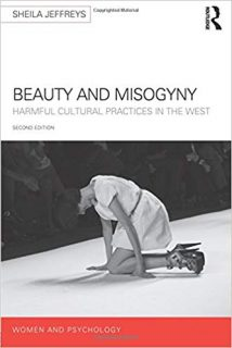 book, Beauty and Misogyny, harmful, culrural practices, in the west, book, labiaplasty, porn,