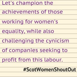 Engender, #ScotWomenShoutOut, women, working, women's equality, challenge cynicism