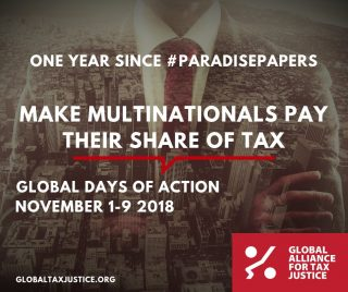 Paradise Papers, one year on, Tax Justice, women and tax justice, global days of action, multinationals,
