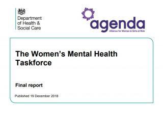The Women's Mental Health Taskforce, Report, Agenda, Health and Social Care, restraint, male staff, self harm, mothers,