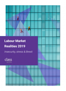 Labour Market Realities, Conservative government, stress, Brexit, low pay, job insecurity