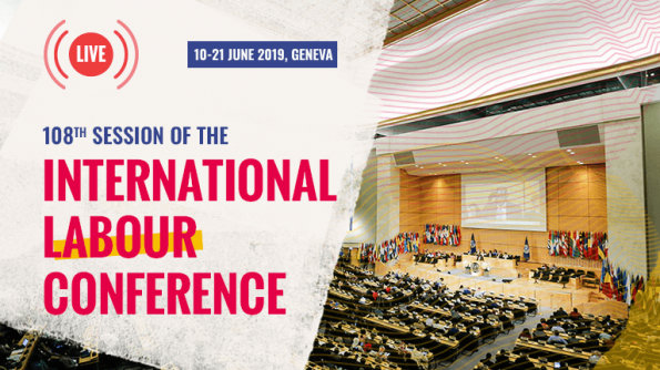 Violence and Harassment Convention 2019, Violence and Harassment Recommendation 2019, International Labour Conference, 108th session, Centenary Conference