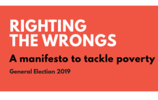 Poverty Alliance, mnaifesto, two-child limit, sanctions, Real Living Wage, tackle poverty, Righting the Wrongs, GE19, poverty in Scotland