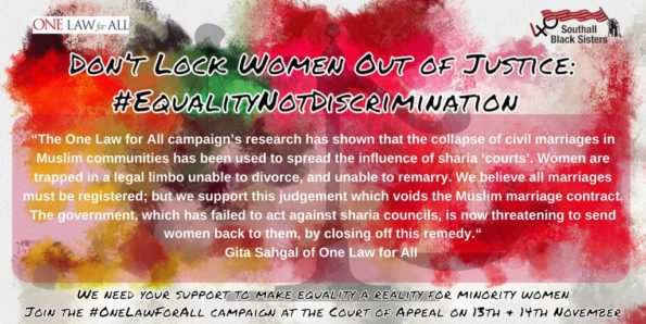Southall Black Sisters, One Law for All, Sharia courts, Muslim marriage, Matrimonial Law,