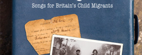 The ballads of child migration past