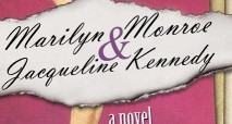 Book review: 'The Secret Letters of Marilyn Monroe and Jacqueline Kennedy' by Wendy Leigh