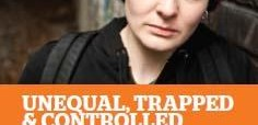 Unequal, trapped and controlled
