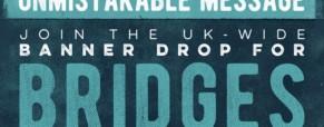 Banner drop for bridges not walls