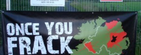 No Fracking Northern Ireland showing Unearthed