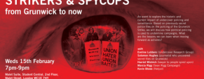 People connected to Grunwick were spied on too